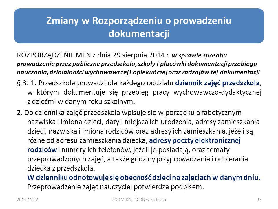ROZPORZĄDZENIE MEN z dnia 29 sierpnia 2014 r. w sprawie sposobu prowadzenia przez publiczne przedszkola, szkoły i placówki dokumentacji przebiegu nauc