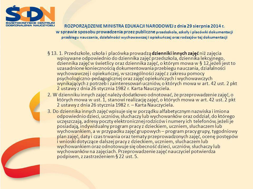 ROZPORZĄDZENIE MINISTRA EDUKACJI NARODOWEJ z dnia 29 sierpnia 2014 r. w sprawie sposobu prowadzenia przez publiczne przedszkola, szkoły i placówki dok