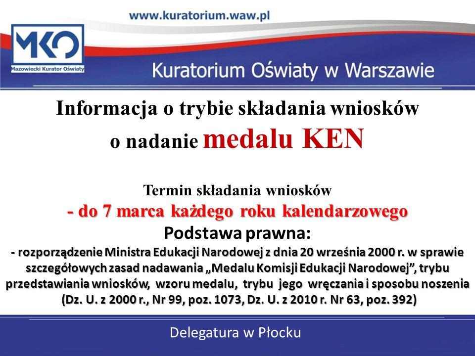 Delegatura w Płocku - do 7 marca każdego roku kalendarzowego - rozporządzenie Ministra Edukacji Narodowej z dnia 20 września 2000 r. w sprawie szczegó