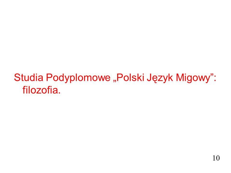 """Studia Podyplomowe """"Polski Język Migowy"""": filozofia. 10"""