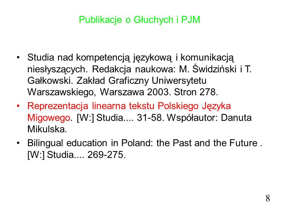 Publikacje o Głuchych i PJM Języki migowe.[W:] Podstawy neurologopedii.