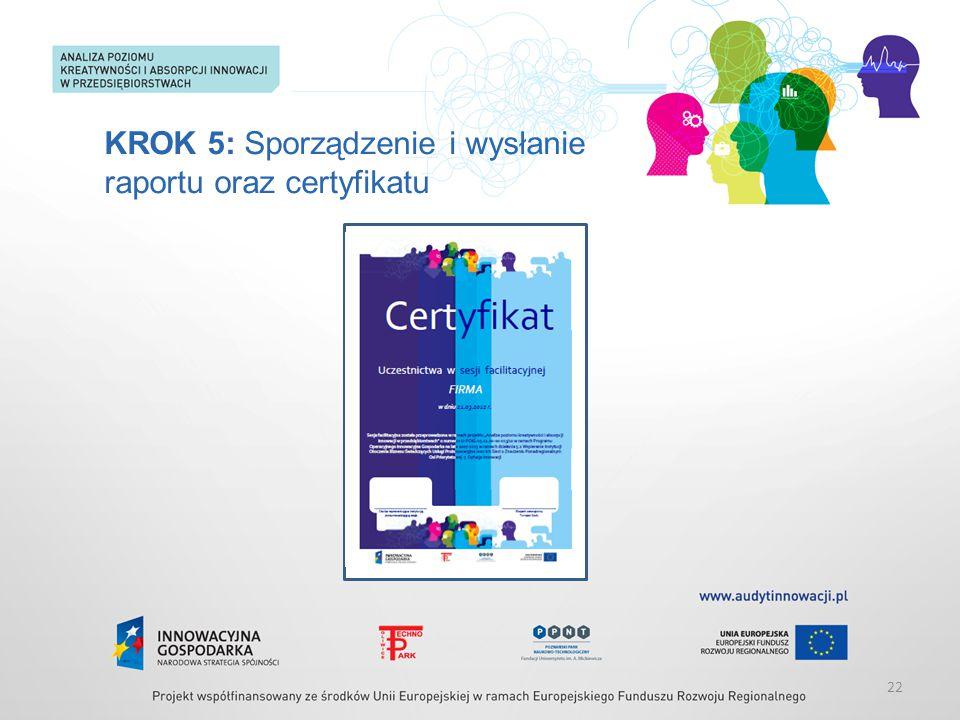 KROK 5: Sporządzenie i wysłanie raportu oraz certyfikatu 22