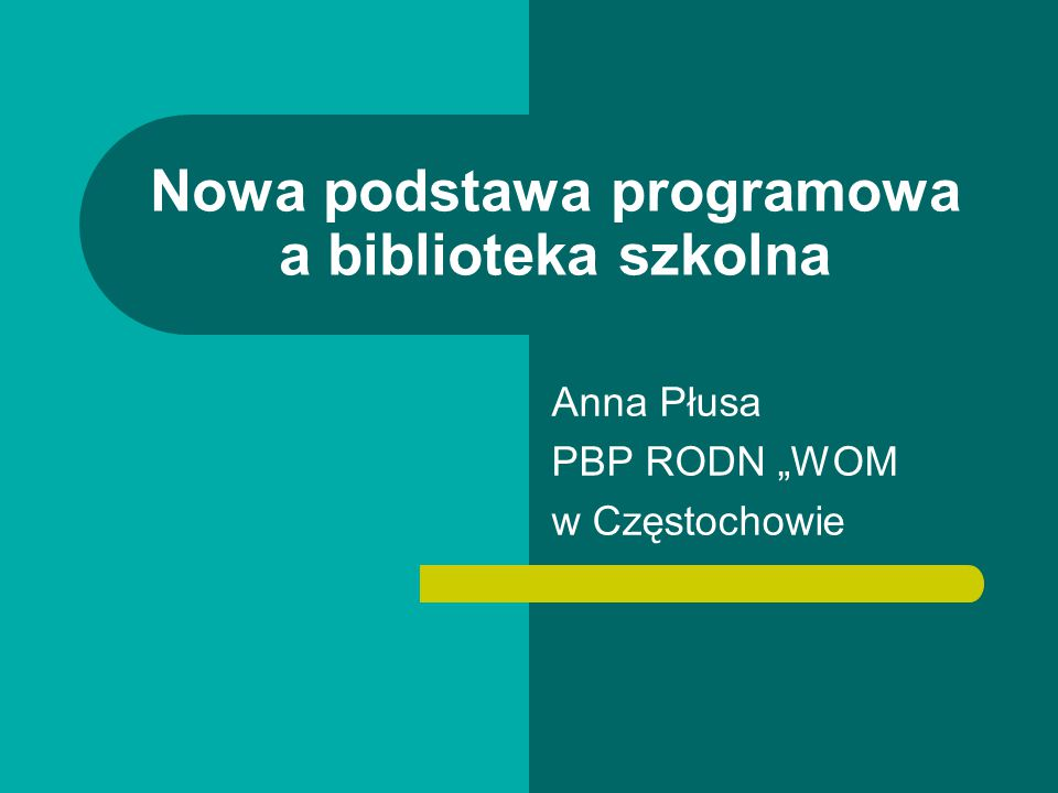 Anna Płusa - Nowa podstawa programowa a biblioteka szkolna 42 Podsumowanie Baza biblioteki (zbiory i wyposażenie) Edukacja czytelnicza Samokształcenie Techniki informacyjno-komunikacyjne Kompetencje informacyjne