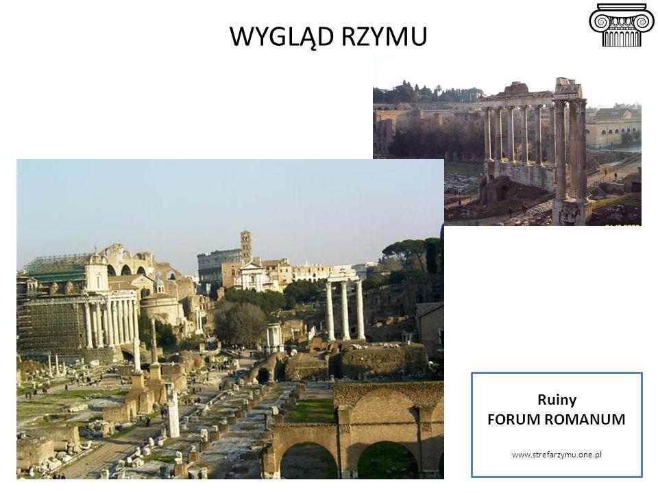 WYGLĄD RZYMU Ruiny FORUM ROMANUM www.strefarzymu.one.pl
