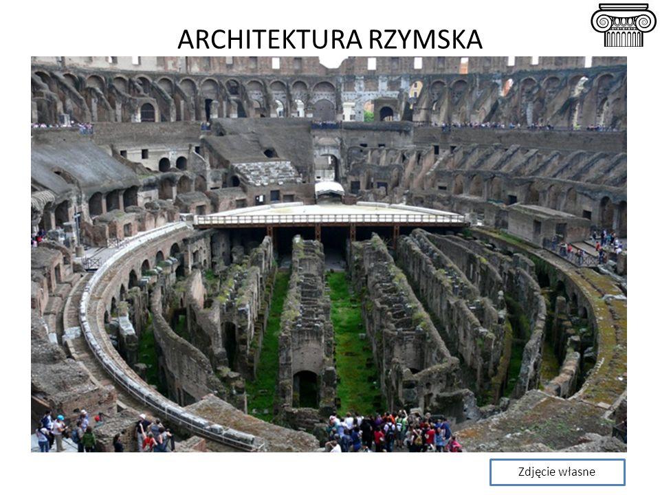 ARCHITEKTURA RZYMSKA Zdjęcie własne
