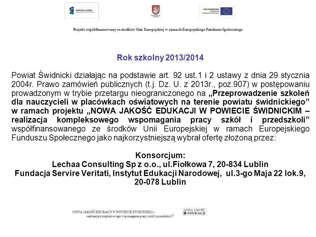 Rok szkolny 2013/2014 Powiat Świdnicki działając na podstawie art.