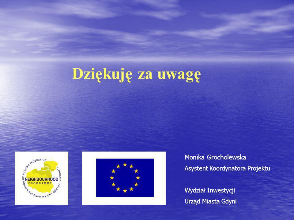 Dziękuję za uwagę Monika Grocholewska Asystent Koordynatora Projektu Wydział Inwestycji Urząd Miasta Gdyni