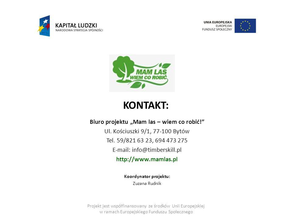 """KONTAKT: Biuro projektu """"Mam las – wiem co robić! Ul."""