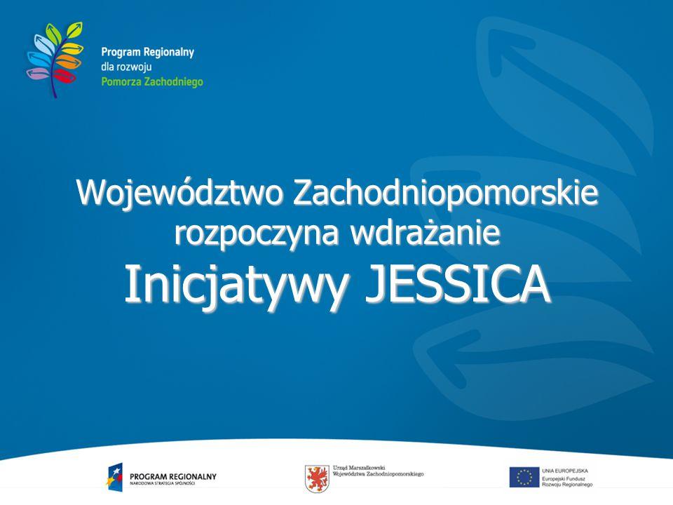 Województwo Zachodniopomorskie rozpoczyna wdrażanie Inicjatywy JESSICA