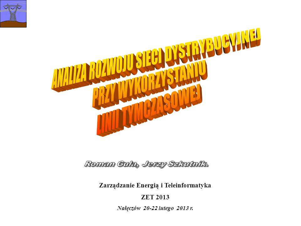 Zarządzanie Energią i Teleinformatyka ZET 2013 Nałęczów 20-22 lutego 2013 r.