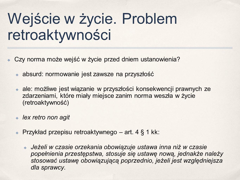 Przykłady ✤ Art.3 ustawy - przep. wprow. k.k.