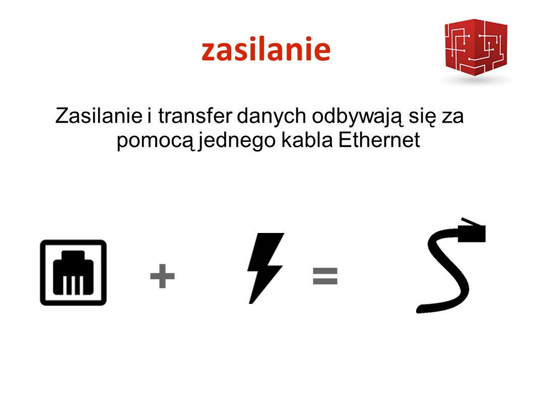 zasilanie + = Zasilanie i transfer danych odbywają się za pomocą jednego kabla Ethernet