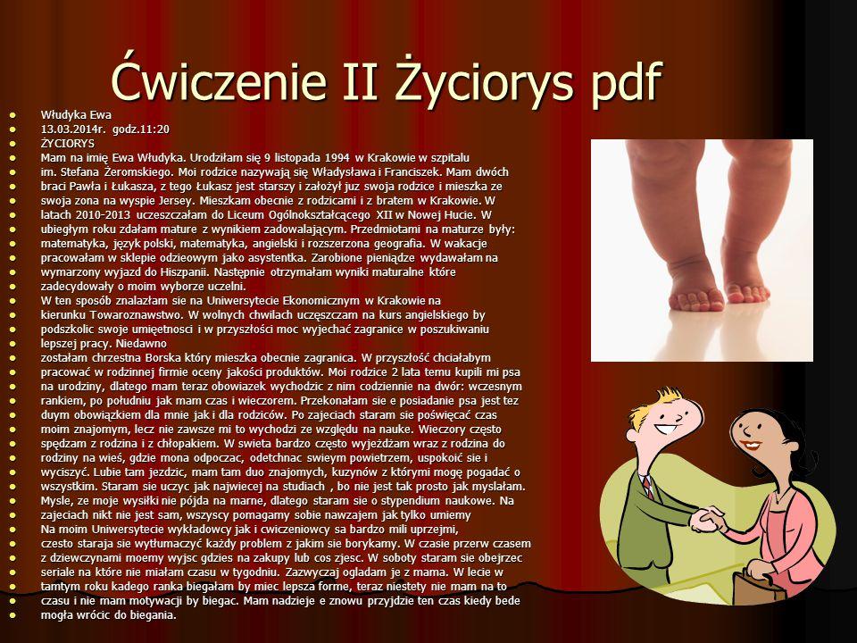Ćwiczenie II Życiorys pdf Włudyka Ewa Włudyka Ewa 13.03.2014r.