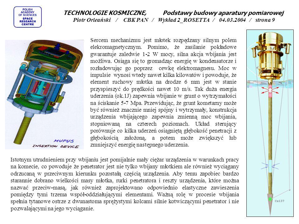 TECHNOLOGIE KOSMICZNE, Podstawy budowy aparatury pomiarowej Piotr Orleański / CBK PAN / Wykład 2_ROSETTA / 04.03.2004 / strona 8