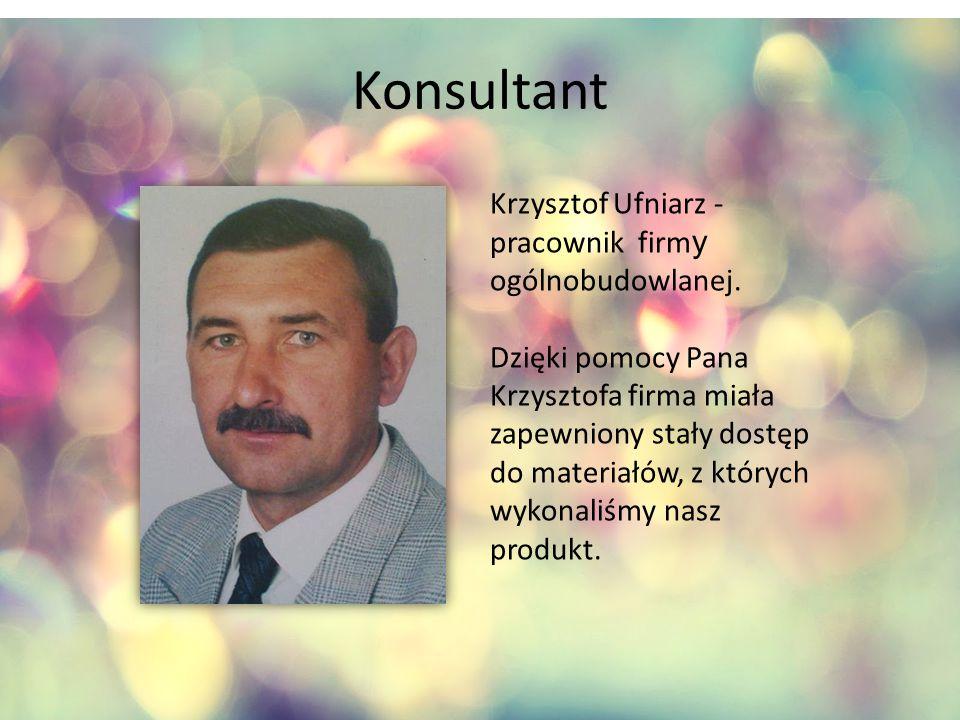 Konsultant Krzysztof Ufniarz - pracownik firm y ogólnobudowlanej.