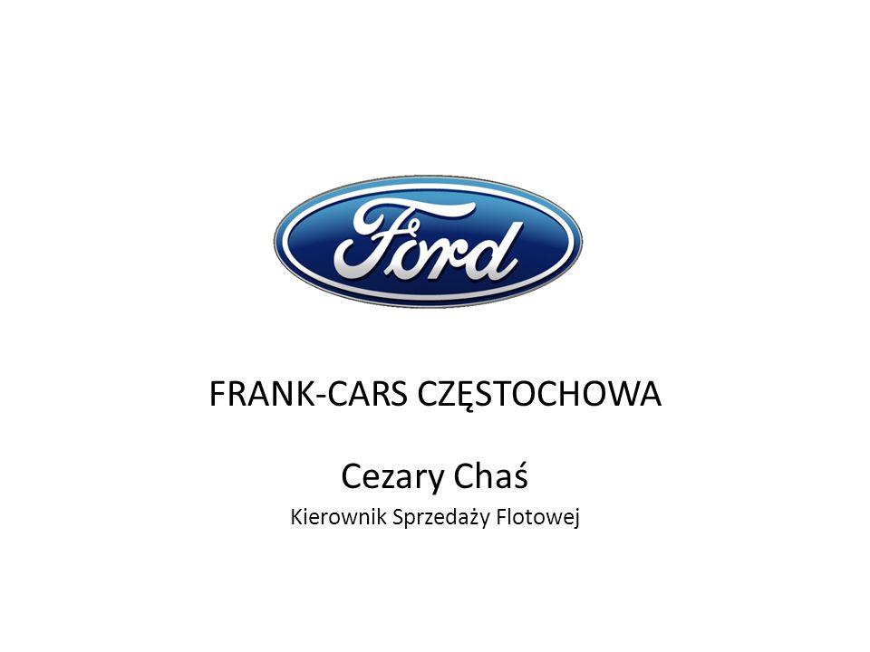 FRANK-CARS CZĘSTOCHOWA Cezary Chaś Kierownik Sprzedaży Flotowej