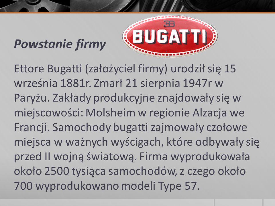Powstanie firmy Ettore Bugatti (założyciel firmy) urodził się 15 września 1881r. Zmarł 21 sierpnia 1947r w Paryżu. Zakłady produkcyjne znajdowały się