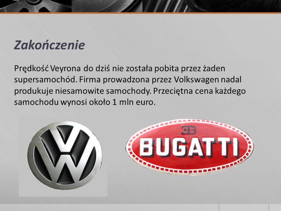 Zakończenie Prędkość Veyrona do dziś nie została pobita przez żaden supersamochód. Firma prowadzona przez Volkswagen nadal produkuje niesamowite samoc