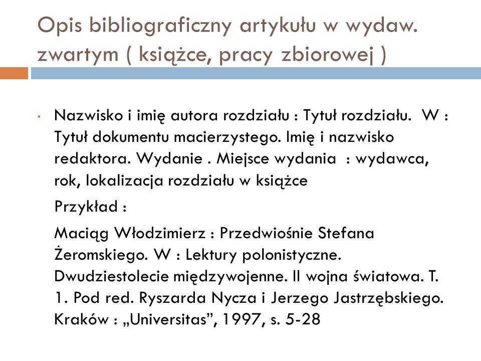 Opis bibliograficzny artykułu w wydaw.