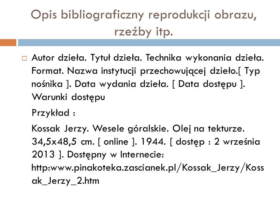 Opis bibliograficzny reprodukcji obrazu, rzeźby itp.