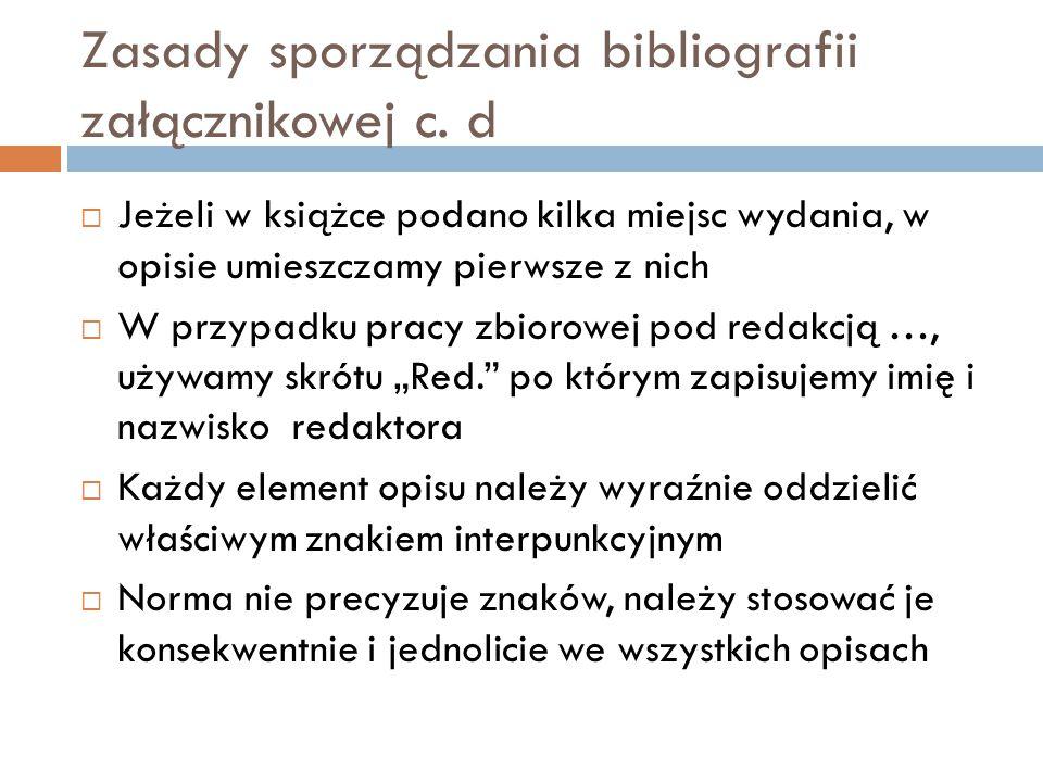 Zasady sporządzania bibliografii załącznikowej c.