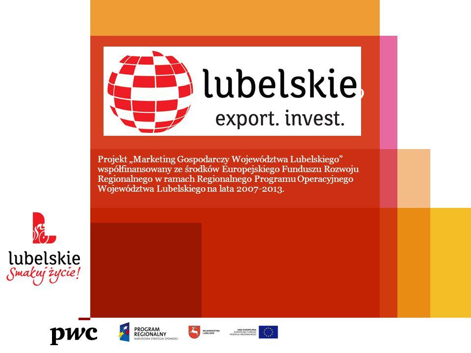 """Projekt """"Marketing Gospodarczy Województwa Lubelskiego współfinansowany ze środków Europejskiego Funduszu Rozwoju Regionalnego w ramach Regionalnego Programu Operacyjnego Województwa Lubelskiego na lata 2007-2013."""