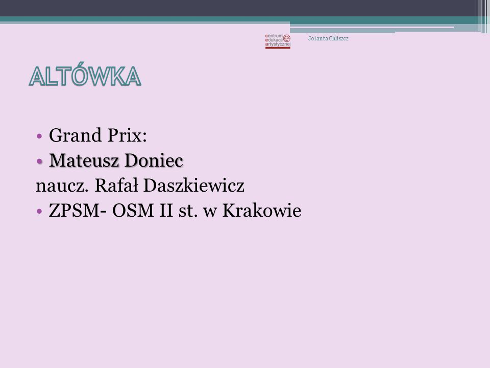 Wyróżnienia: Anna Jurczak,Anna Jurczak, PSM II st.