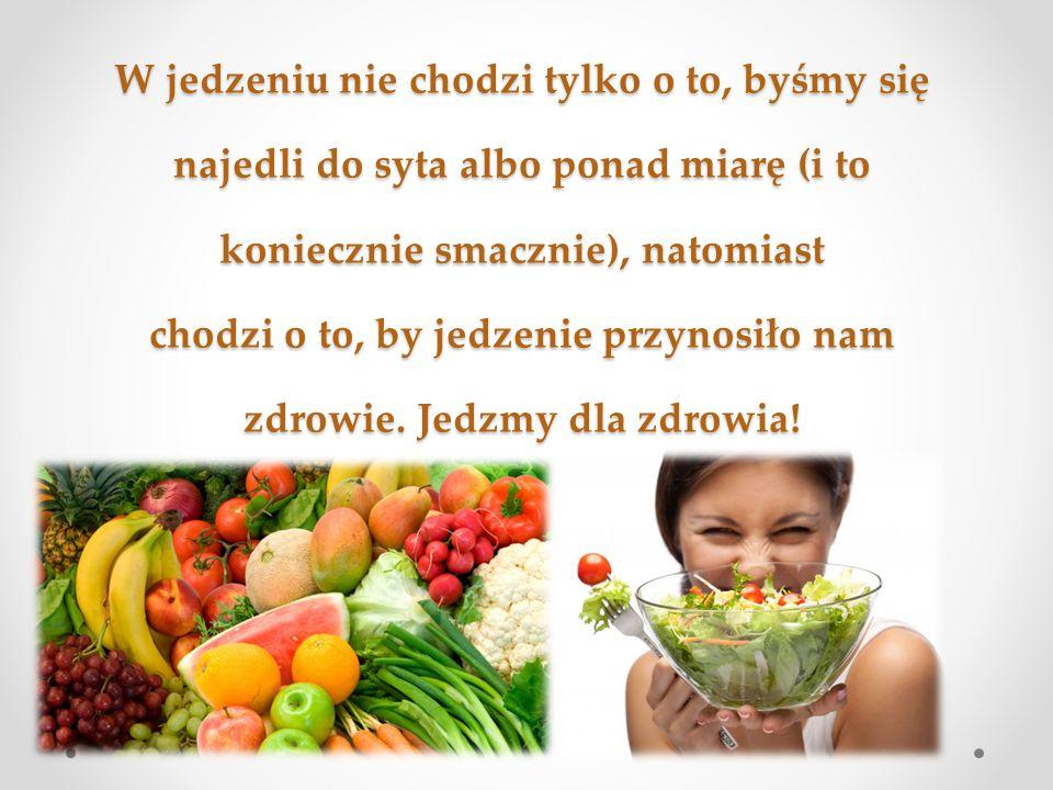 W jedzeniu nie chodzi tylko o to, byśmy się najedli do syta albo ponad miarę (i to koniecznie smacznie), natomiast chodzi o to, by jedzenie przynosiło