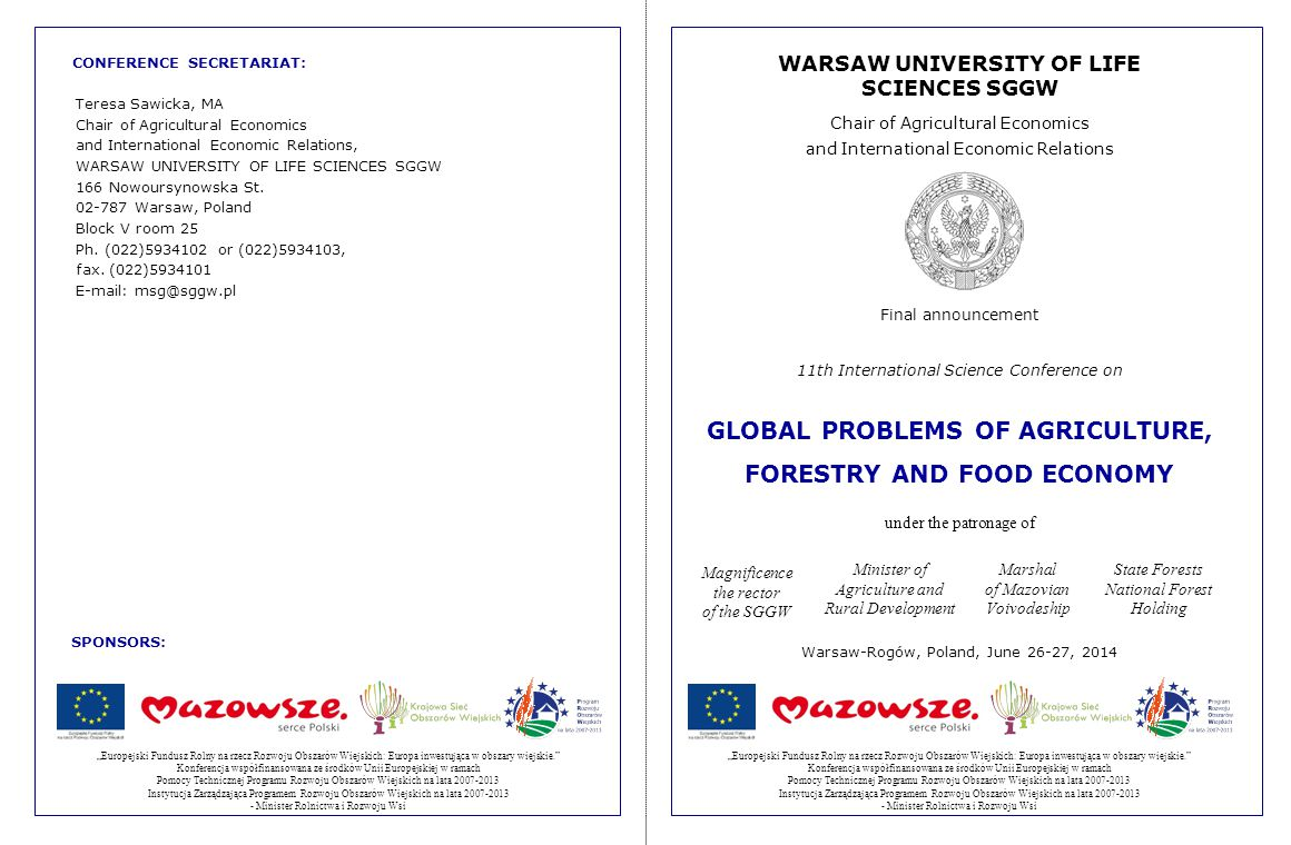 WARSAW UNIVERSITY OF LIFE SCIENCES SGGW Chair of Agricultural Economics and International Economic Relations Final announcement 11th International Sci