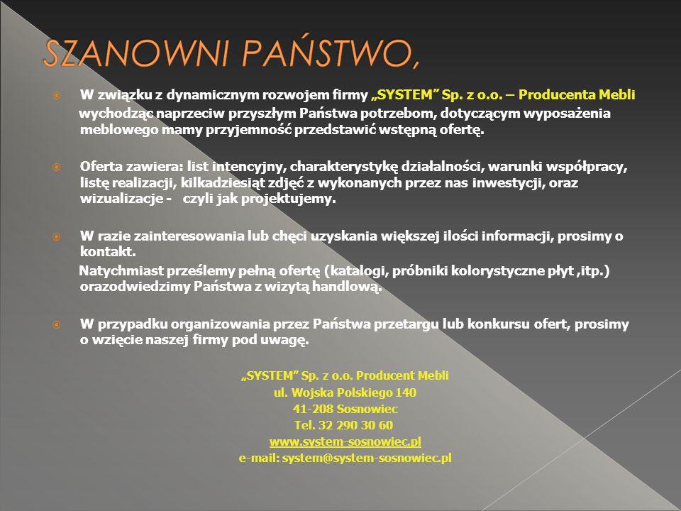 """ W związku z dynamicznym rozwojem firmy """"SYSTEM Sp."""