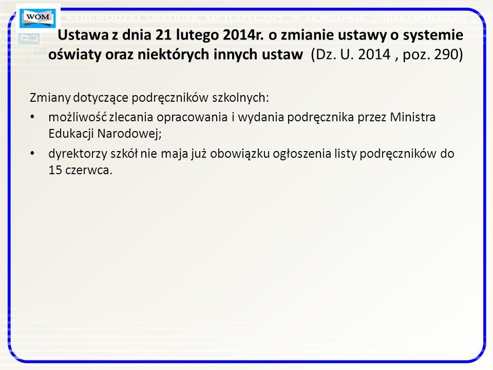 Ustawa z dnia 21 lutego 2014r.
