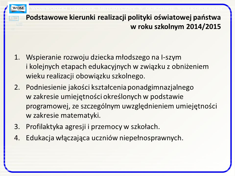 Kierunki działań nauczyciela edukacji wczesnoszkolnej Ustawa z dnia 30 maja 2014r.