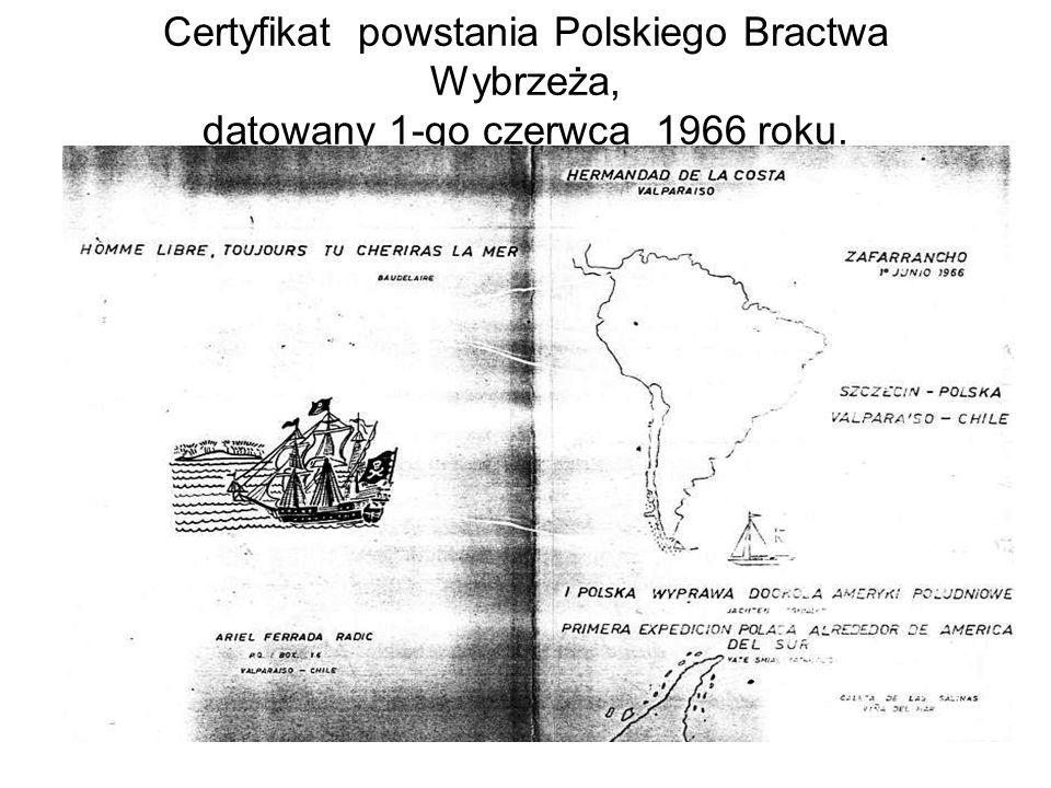 Certyfikat powstania Polskiego Bractwa Wybrzeża, datowany 1-go czerwca 1966 roku.