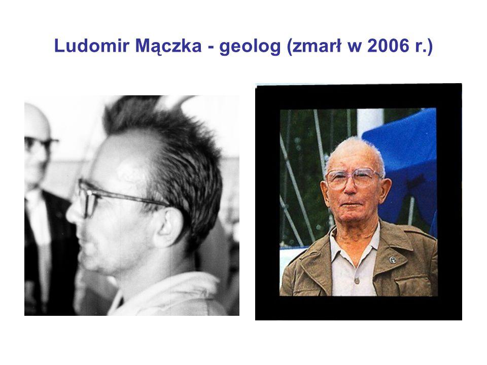 Ludomir Mączka - geolog (zmarł w 2006 r.)