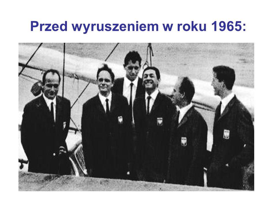 Przed wyruszeniem w roku 1965: