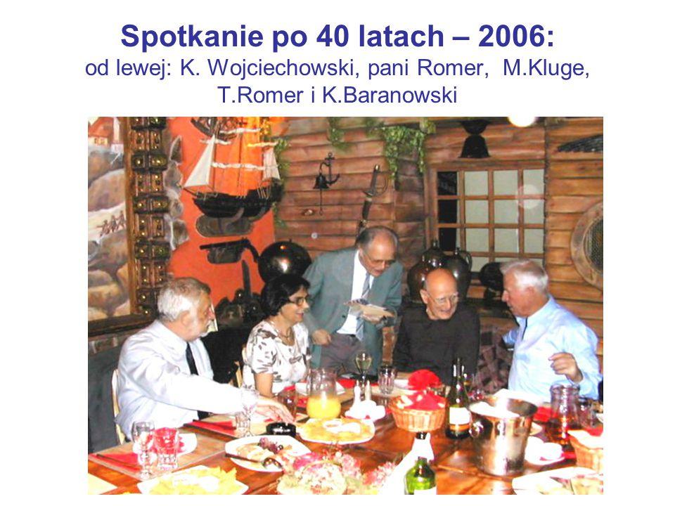 Spotkanie po 40 latach – 2006: od lewej: K. Wojciechowski, pani Romer, M.Kluge, T.Romer i K.Baranowski