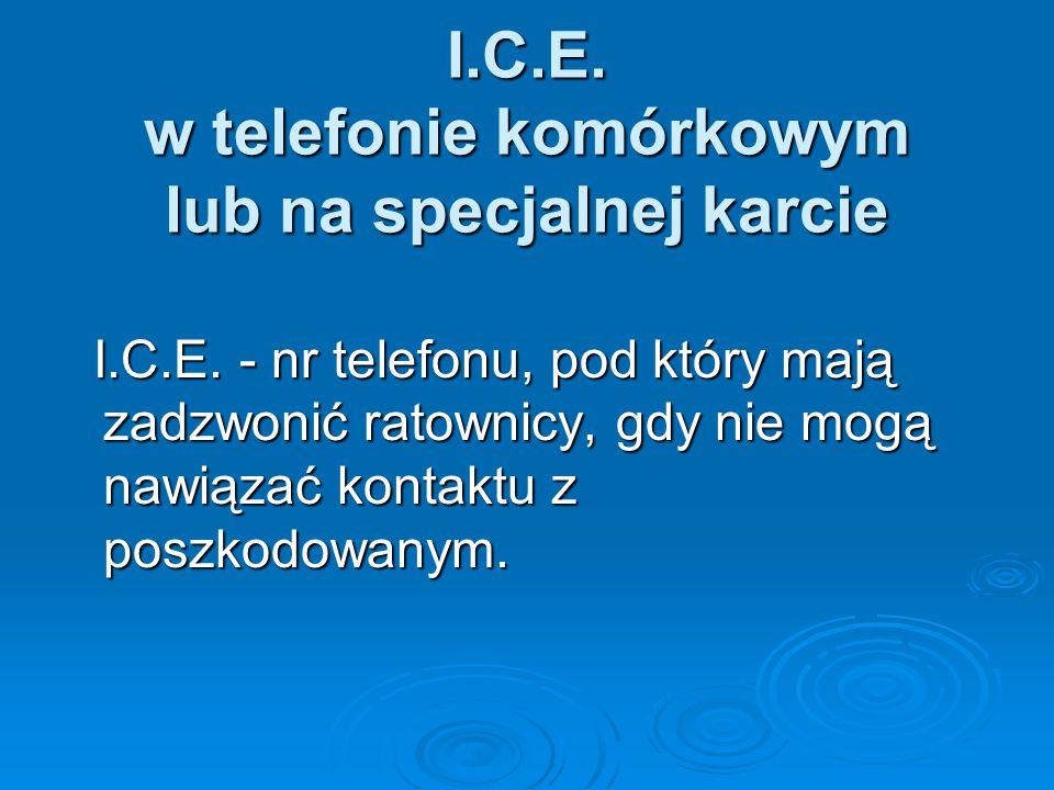 I.C.E.w telefonie komórkowym lub na specjalnej karcie I.C.E.