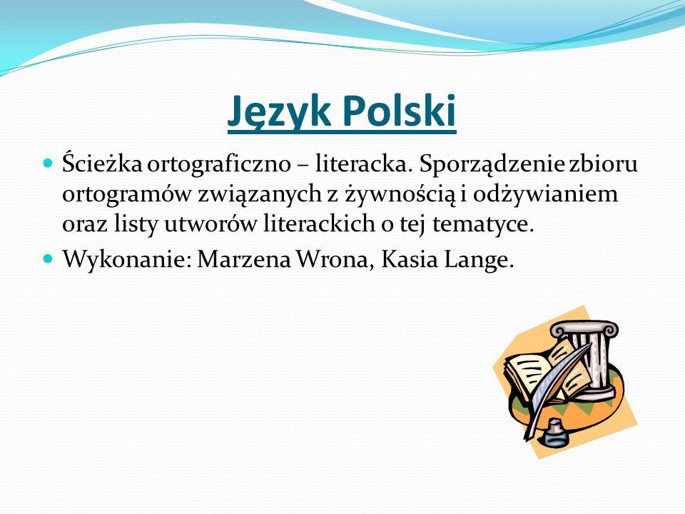 Język Polski Ścieżka ortograficzno – literacka.