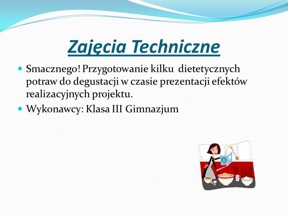 Zajęcia Techniczne Smacznego.