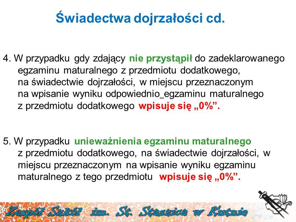 Świadectwa dojrzałości cd. 4.