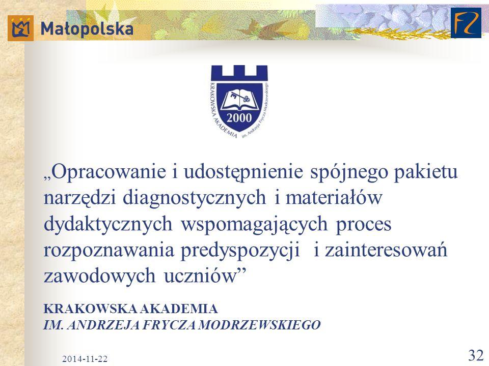 """KRAKOWSKA AKADEMIA IM. ANDRZEJA FRYCZA MODRZEWSKIEGO """" Opracowanie i udostępnienie spójnego pakietu narzędzi diagnostycznych i materiałów dydaktycznyc"""