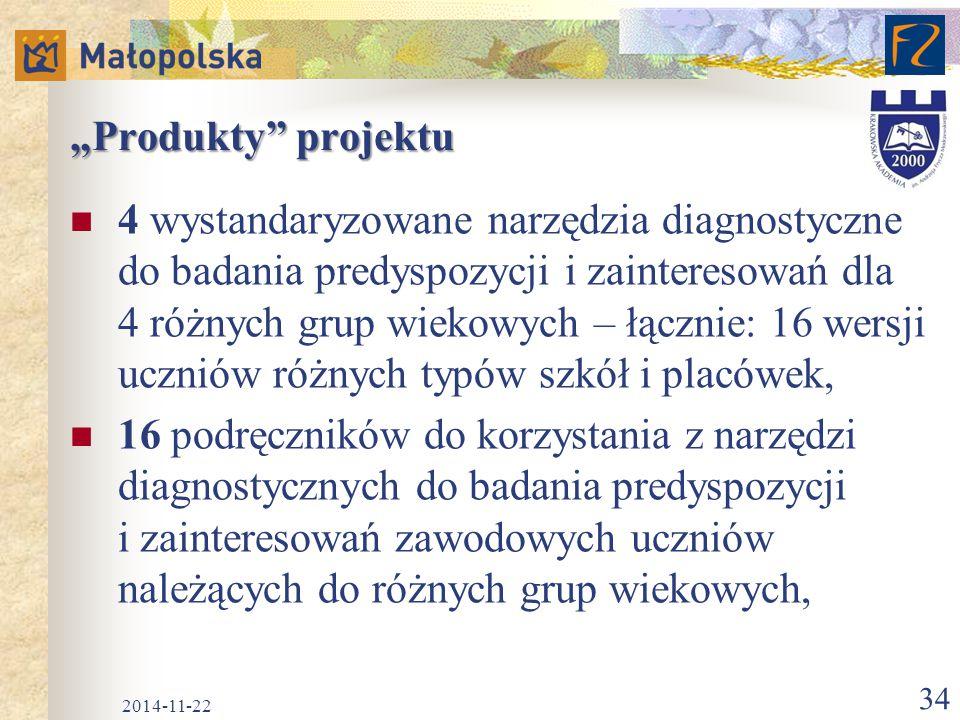 """""""Produkty"""" projektu 4 wystandaryzowane narzędzia diagnostyczne do badania predyspozycji i zainteresowań dla 4 różnych grup wiekowych – łącznie: 16 wer"""