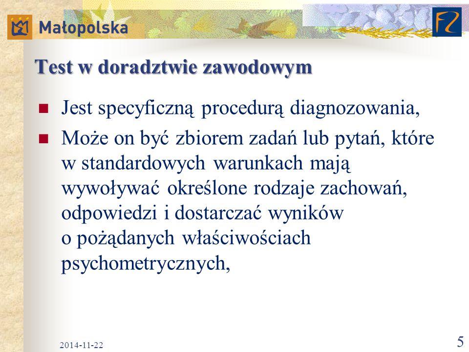 Psychometria Z greckiego: psyche – dusza, metria – miara), Dział psychologii zajmujący się teorią i opracowaniem testów psychologicznych, Opiera się na zdobyczach statystyki i matematyki, Wykształca procedury badania testowego lub właściwą adaptację narzędzi badawczych, 2014-11-22 6
