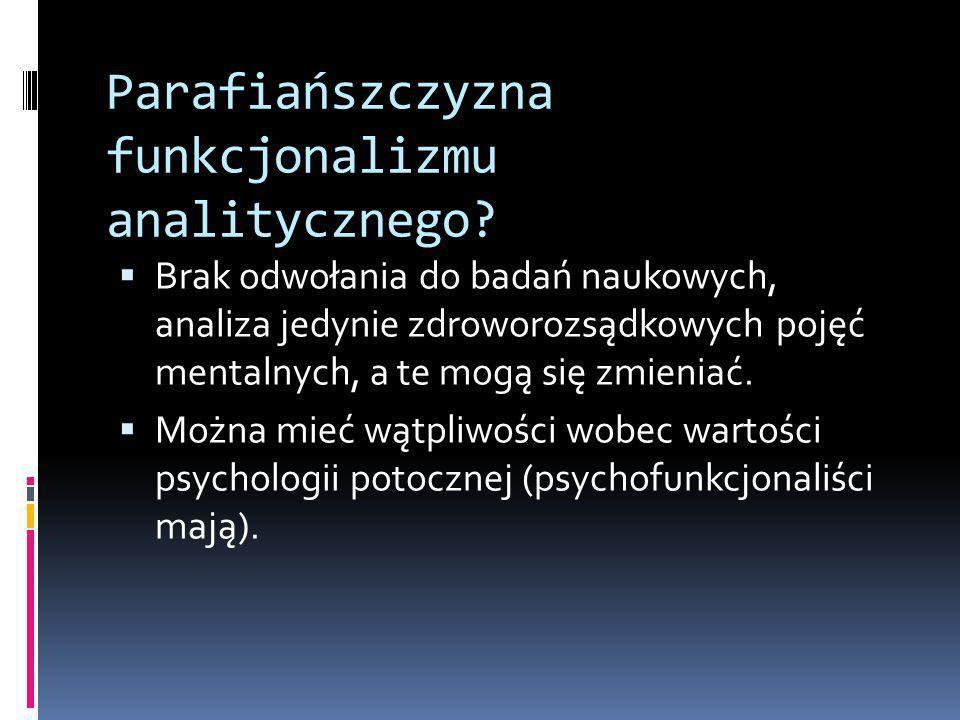 Parafiańszczyzna funkcjonalizmu analitycznego.