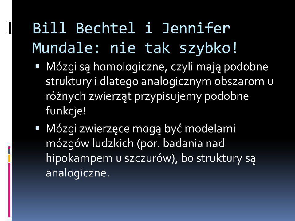 Bill Bechtel i Jennifer Mundale: nie tak szybko.