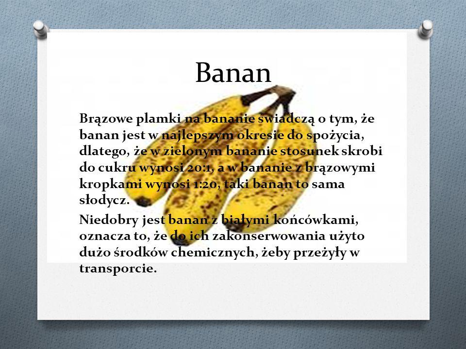 Banan Brązowe plamki na bananie świadczą o tym, że banan jest w najlepszym okresie do spożycia, dlatego, że w zielonym bananie stosunek skrobi do cukr