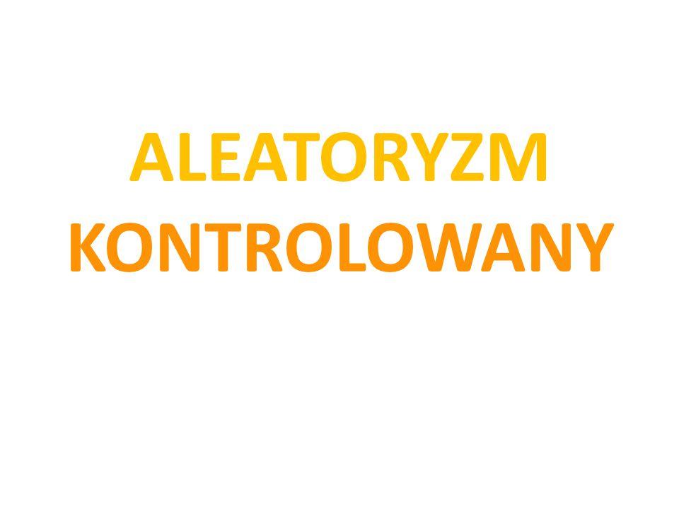 ALEATORYZM KONTROLOWANY