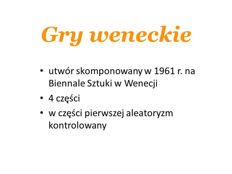 Gry weneckie utwór skomponowany w 1961 r.