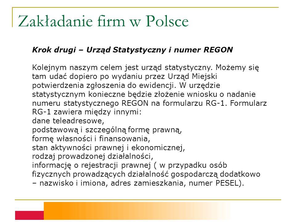 Zakładanie firm w Polsce Krok drugi – Urząd Statystyczny i numer REGON Kolejnym naszym celem jest urząd statystyczny.