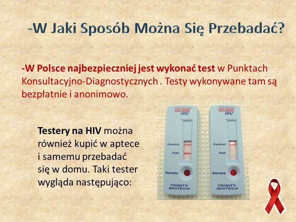 -W Polsce najbezpieczniej jest wykonać test w Punktach Konsultacyjno-Diagnostycznych.